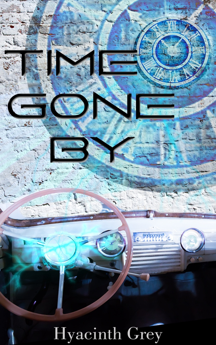 cover image of Time Gone By by Hyacinth Grey